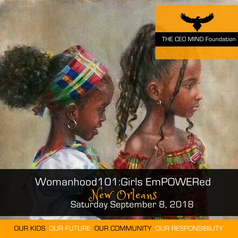 Womanhood101_GIRLS EMPOWERED NOLA 2018